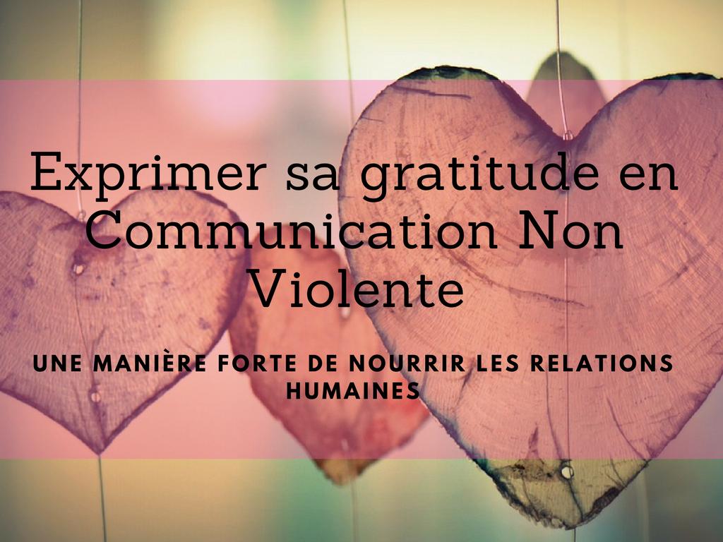 Exprimer sa gratitude en Communication Non Violente