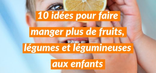faire manger plus de fruits légumes enfants