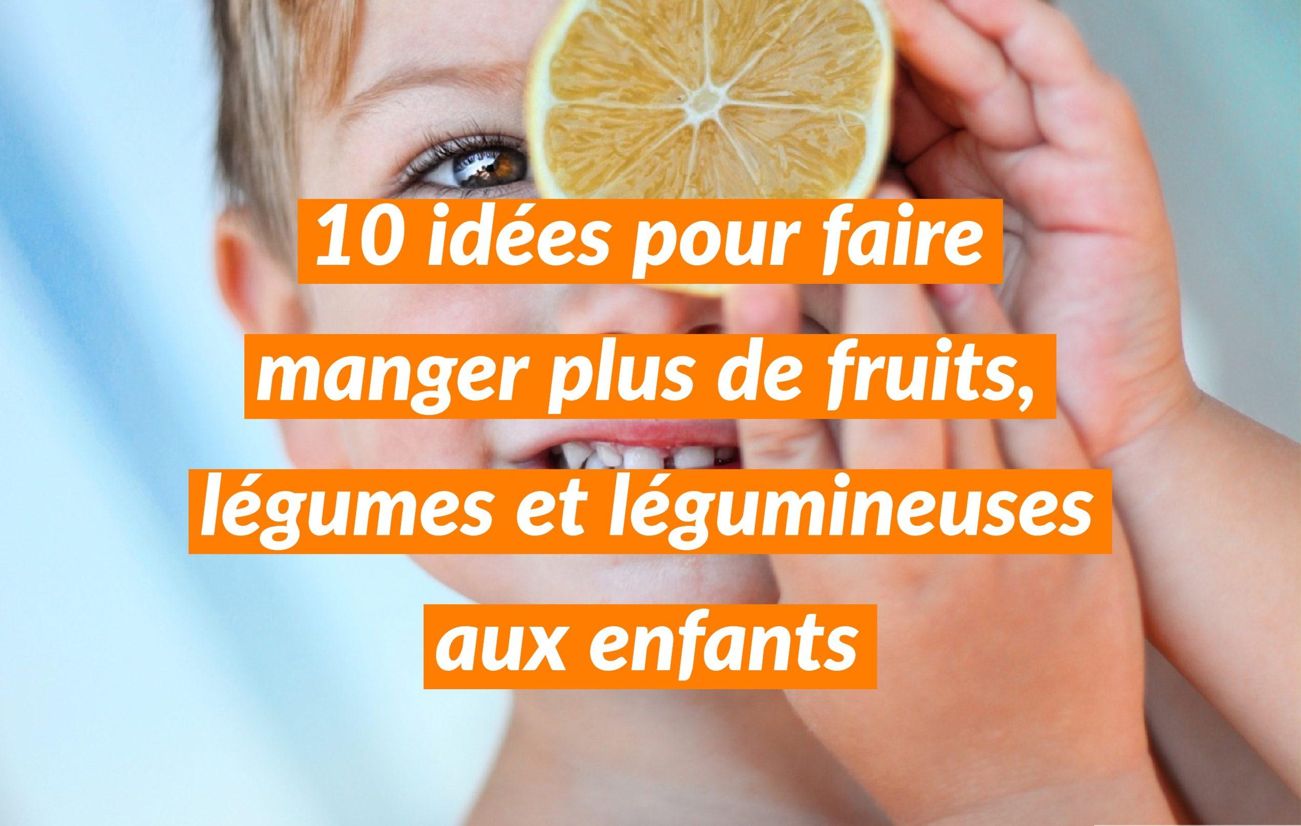 faire manger plus de fruits légumes enfants