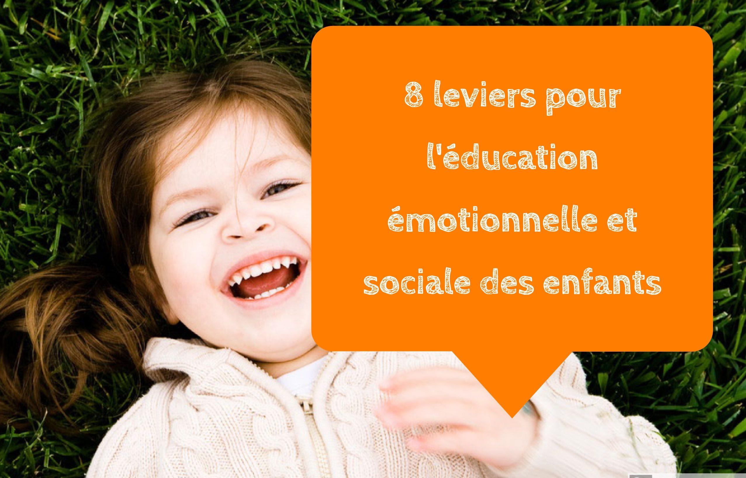 leviers éducation émotionnelle et sociale enfants