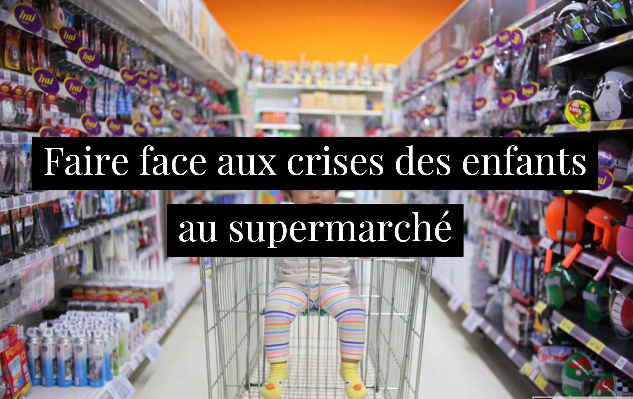 Faire face aux crises des enfants au supermarché
