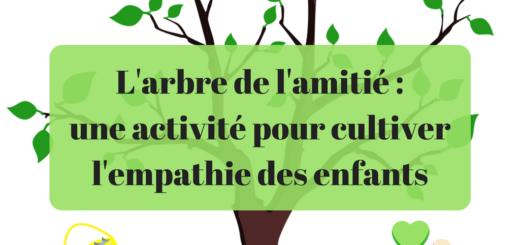L'arbre de l'amitié _ une activité pour cultiver l'empathie des enfants