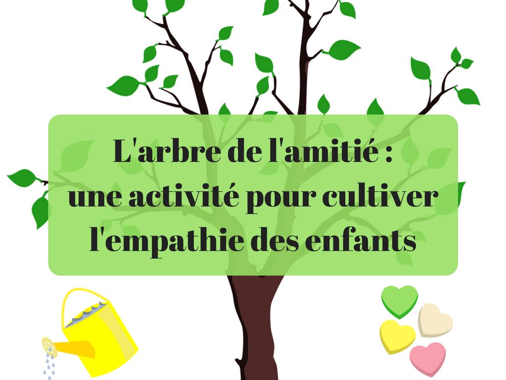 L 39 arbre de l 39 amiti une activit pour cultiver l for Cultiver des autoflo en interieur
