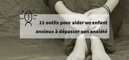 aider un enfant anxieux à dépasser son anxiété