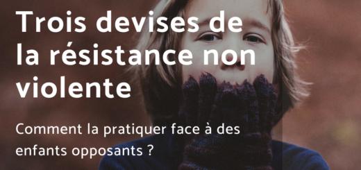 résistance non violente enfants opposants