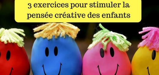 3 exercices pour stimuler la pensée créative des enfants