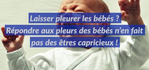 laisser pleurer bébé capricieux