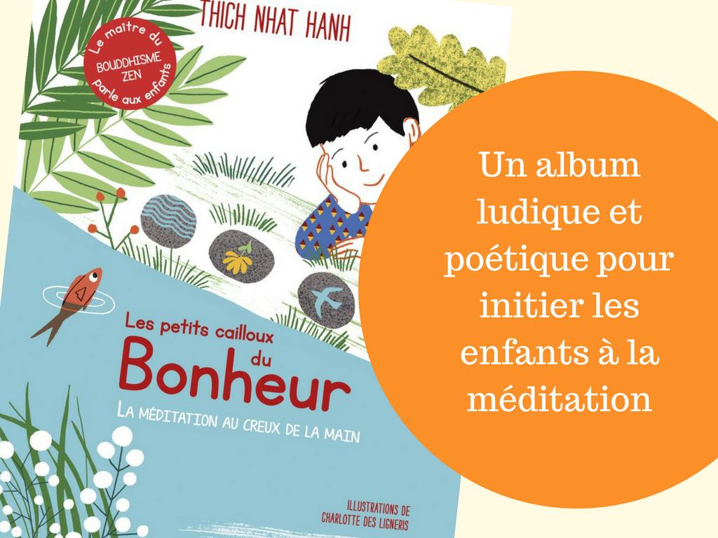 un album ludique et poétique pour initier les enfants à la méditation