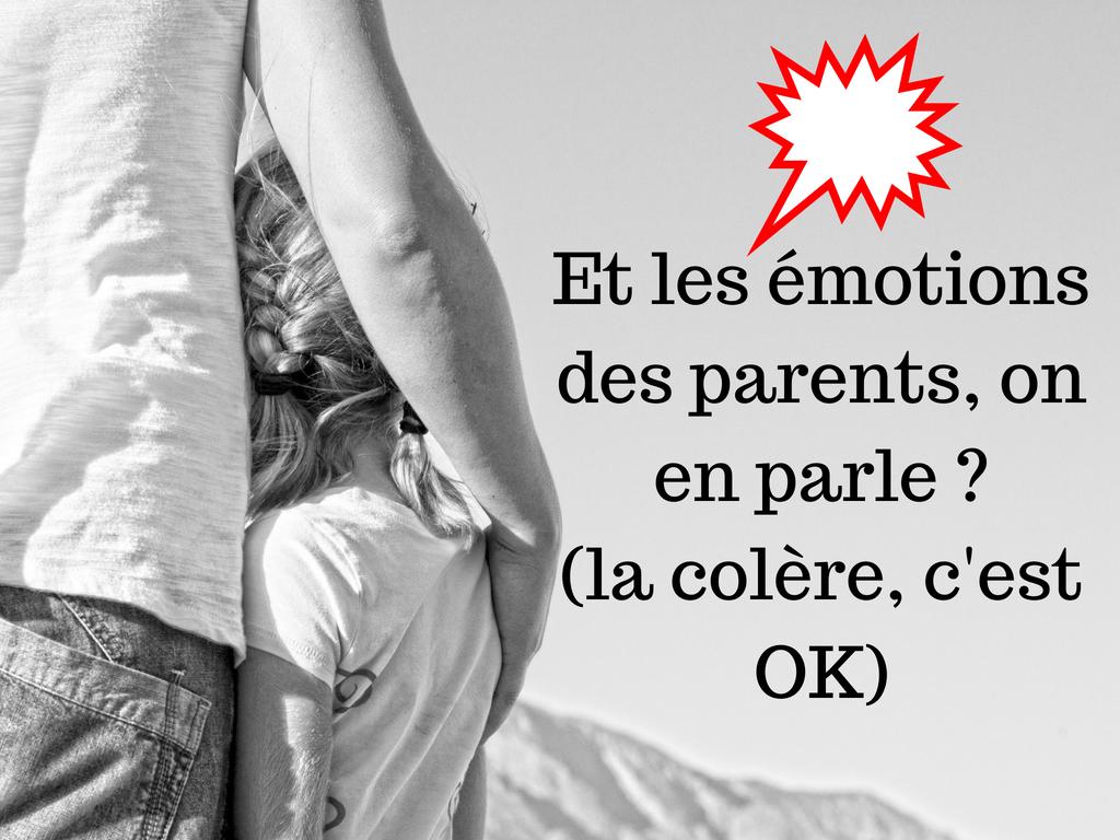 émotions des parents colère OK