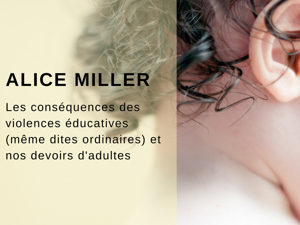 alice miller violence éducative