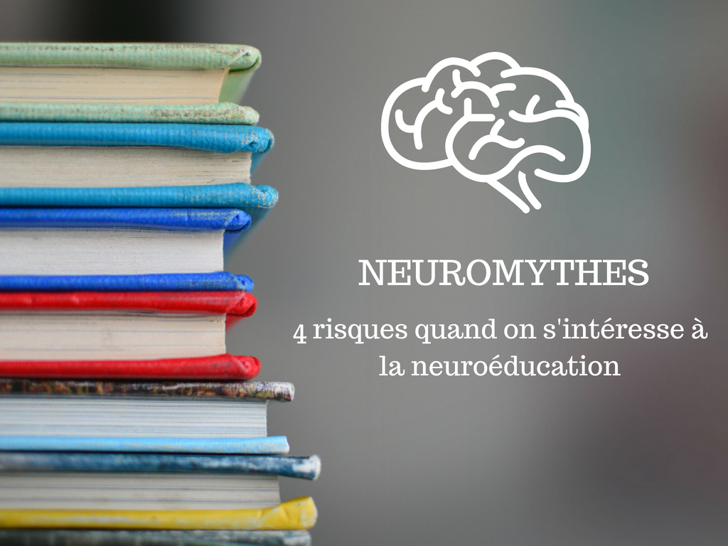 Neuromythes risques neuroéducation
