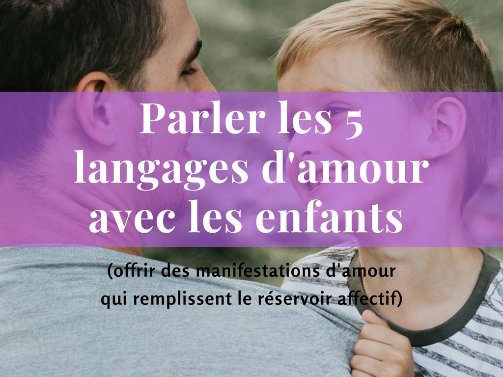 Parler les 5 langages d'amour avec les enfants