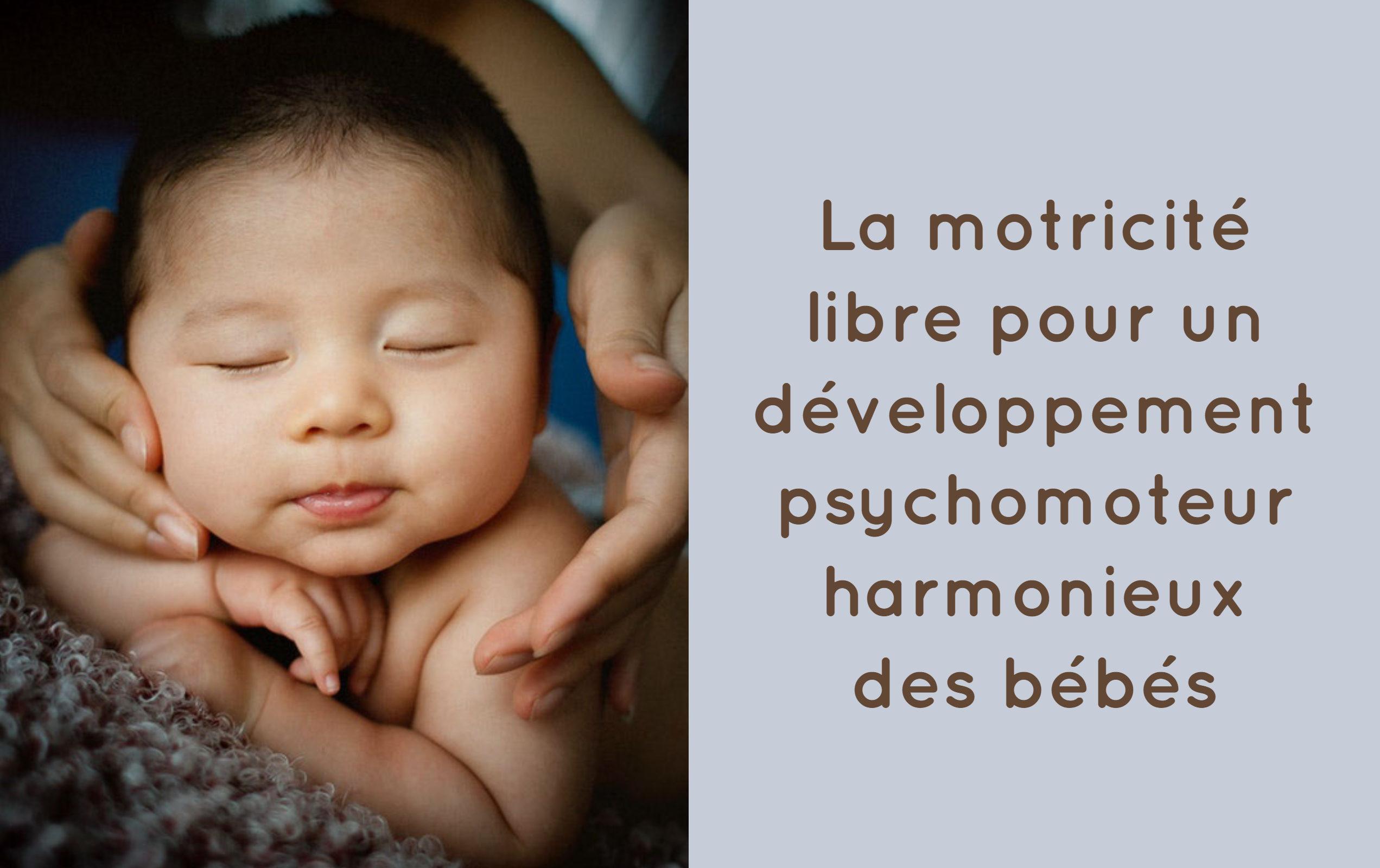 motricité libre développement psychomoteur bébés