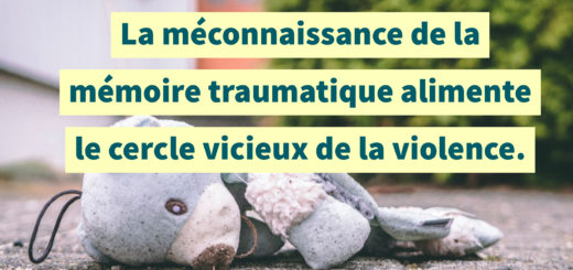 mémoire traumatique violence