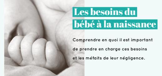 besoins bébé naissance