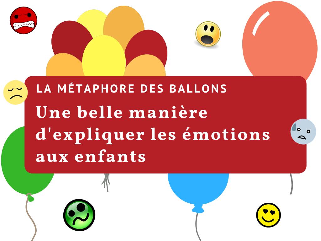 métaphore des ballons émotions enfants