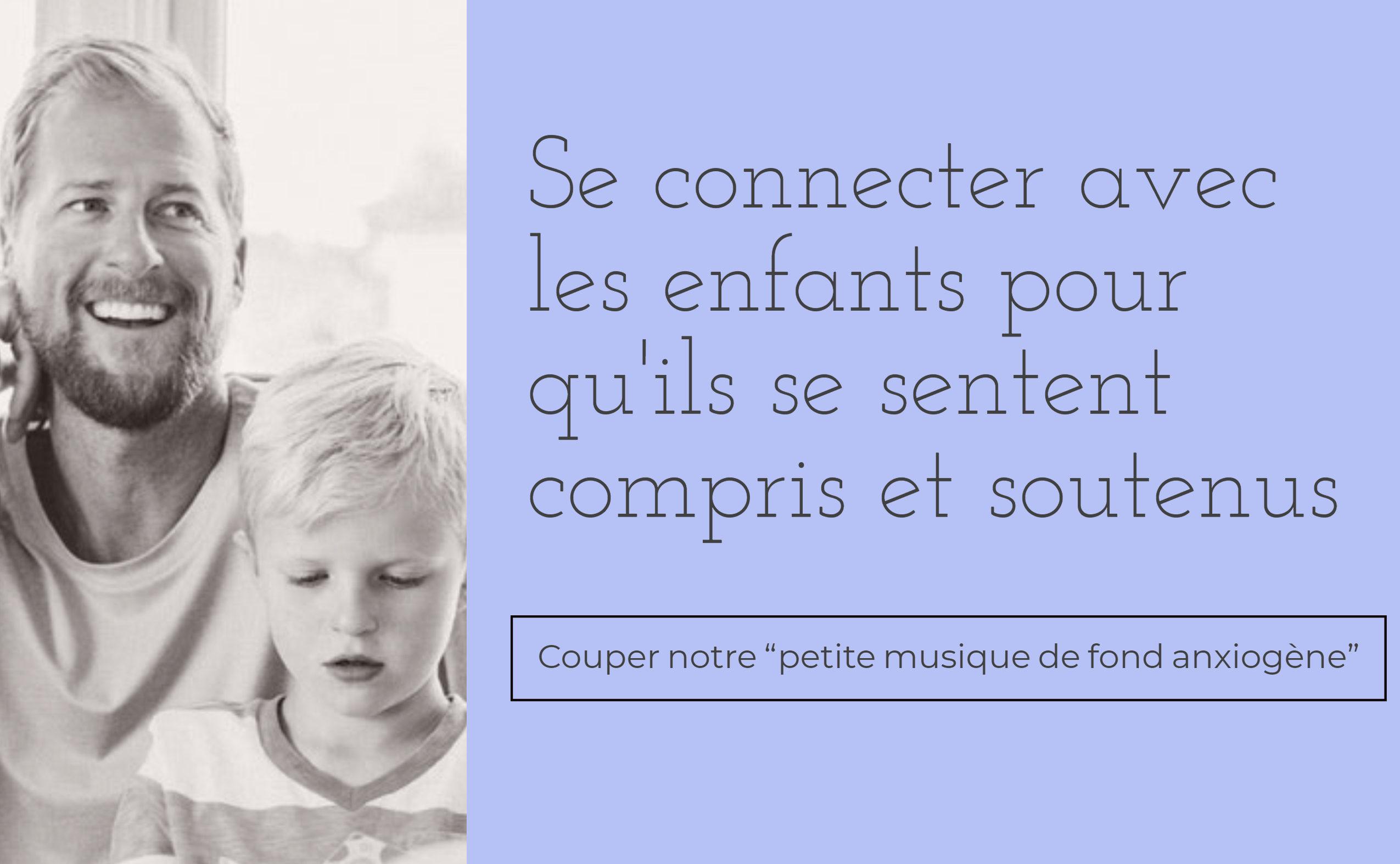 se connecter aux enfants