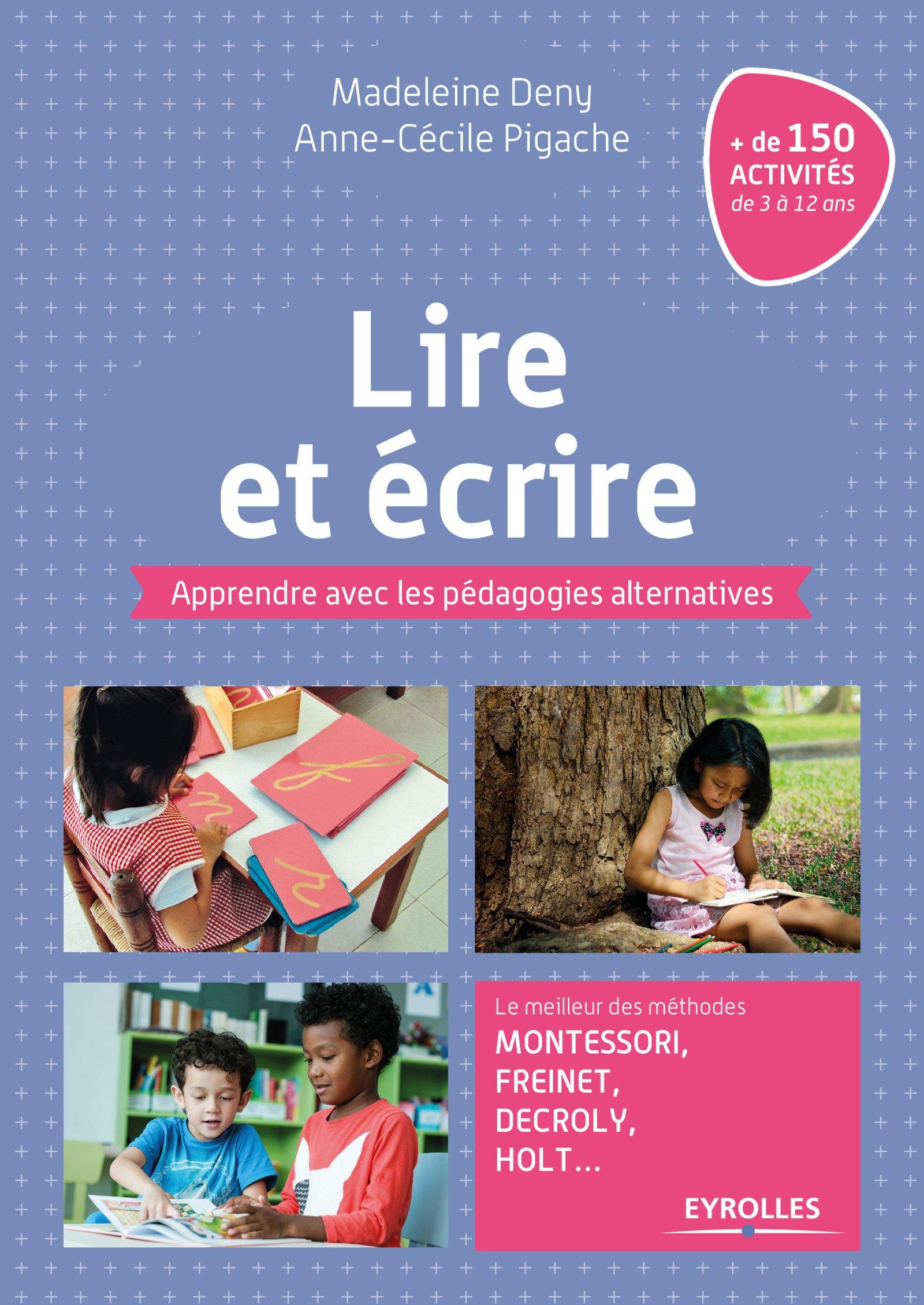 lire écrire pédagogie alternative