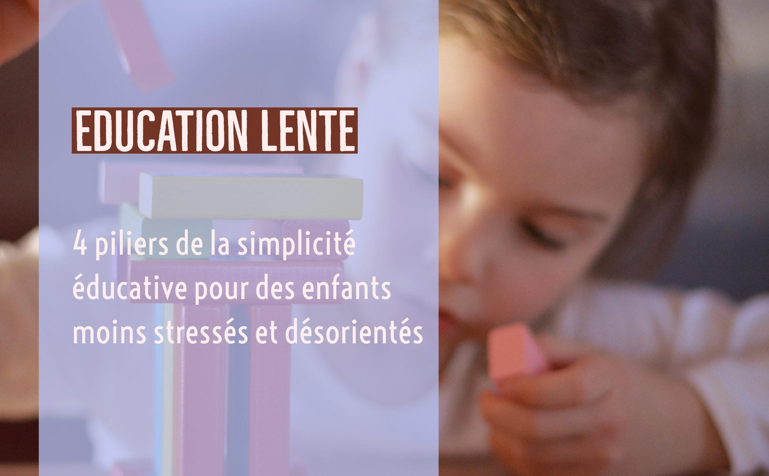 simplicité éducation