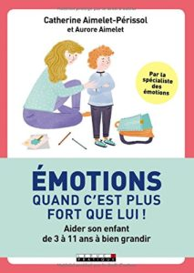 emotions quand cest plus fort que lui