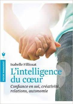 L'intelligence du coeur d'Isabelle Filliozat