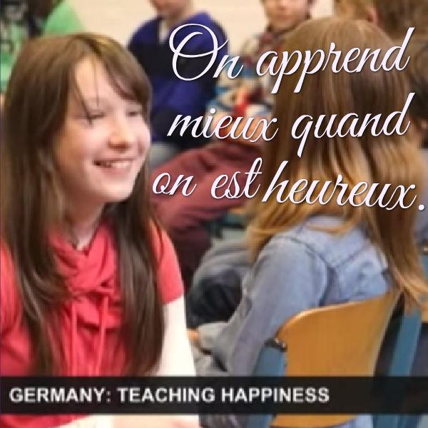 on apprend mieux quand on est heureux éducation positive à l'école