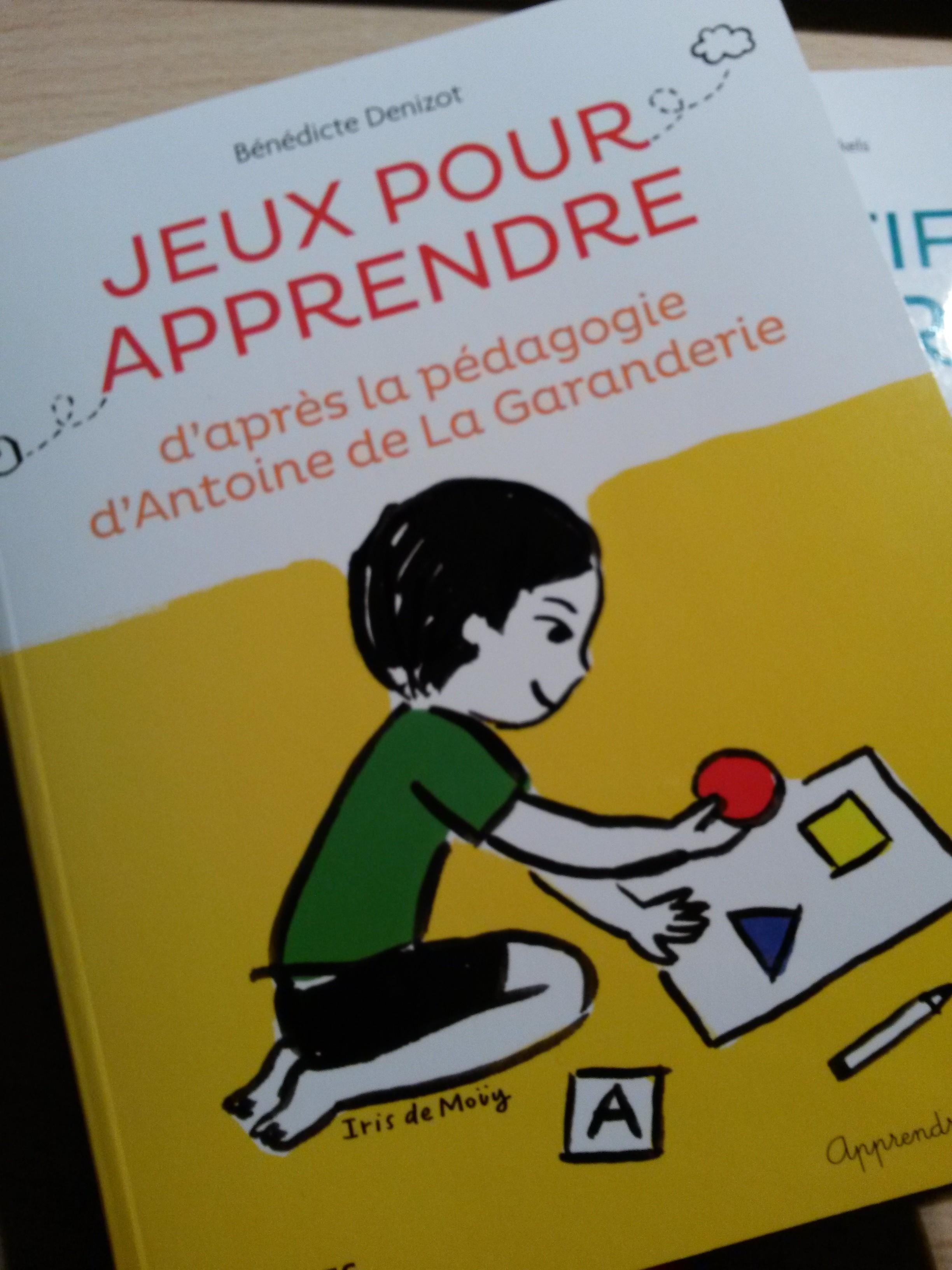 Jeux pour apprendre avec la pédagogie d'Antoine de la Garanderie