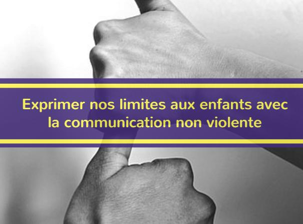 exprimer-nos-limites-avec-la-communication-non-violente