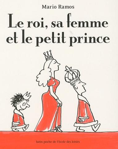 le roi sa femme et le petit prince mario ramos