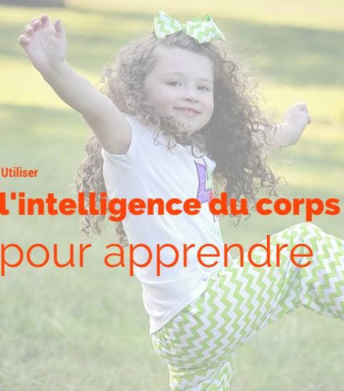 utiliser l'intelligence du corps pour apprendre