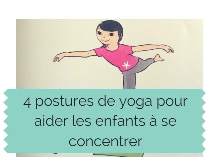 4 postures de yoga pour aider les enfants à se concentrer 38bd49cdc28