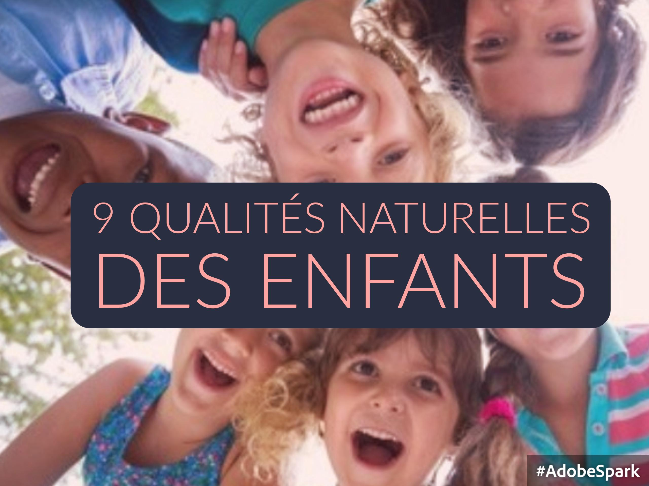qualités naturelles enfants