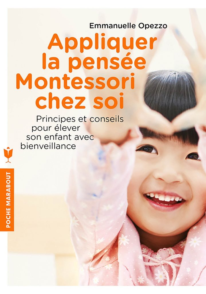 Appliquer la pensée Montessori chez soi