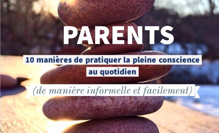 pleine conscience parent quotidien