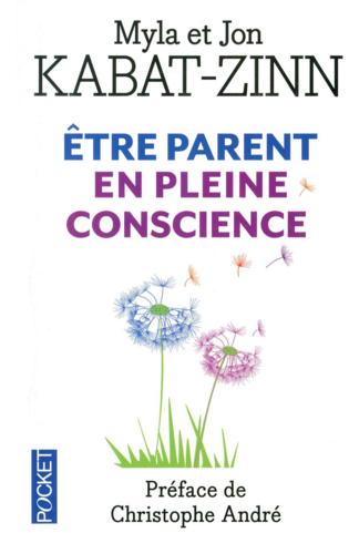 etre parent en pleine conscience kabat zin