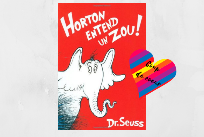 Horton Entend Un Zou Un Concentre D Humour De Fantaisie