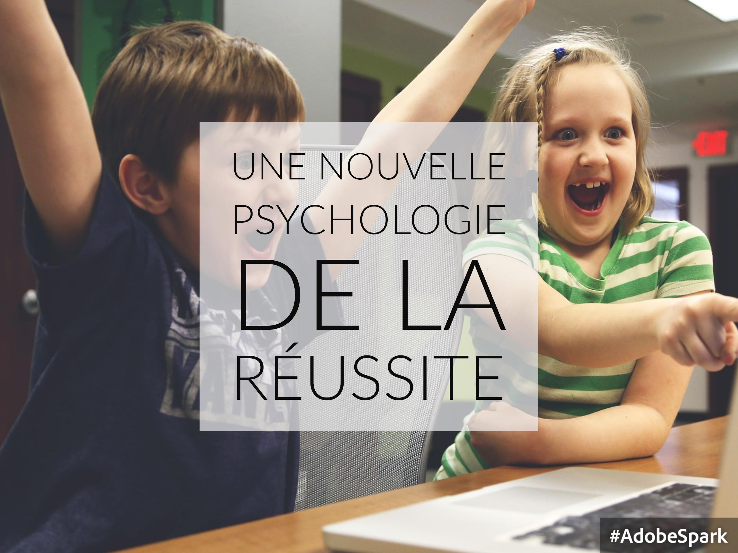 psychologie réussite