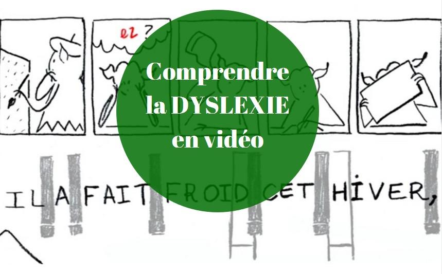 comprendre la dyslexie en video