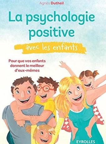 la psychologie positive avec les enfants