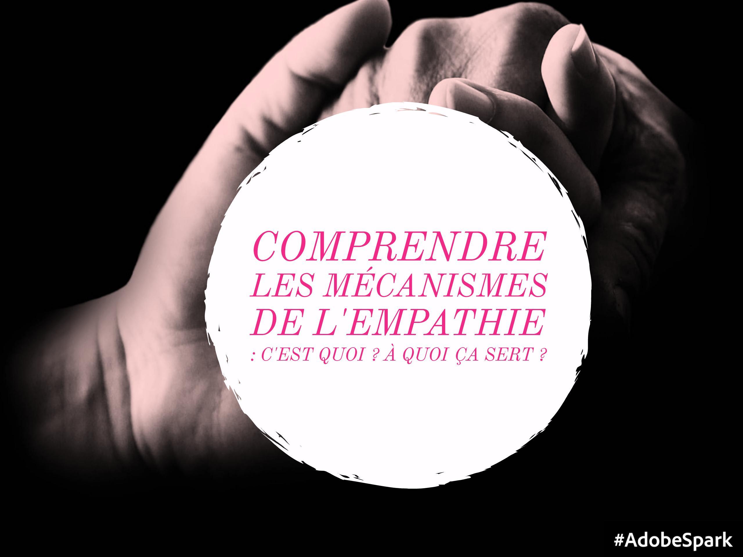 empathie à quoi ça sert
