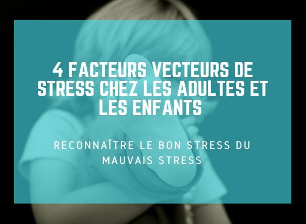 facteurs-de-stress-enfants-adultes