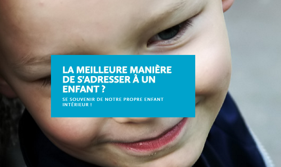 comment-sadresser-a-un-enfant