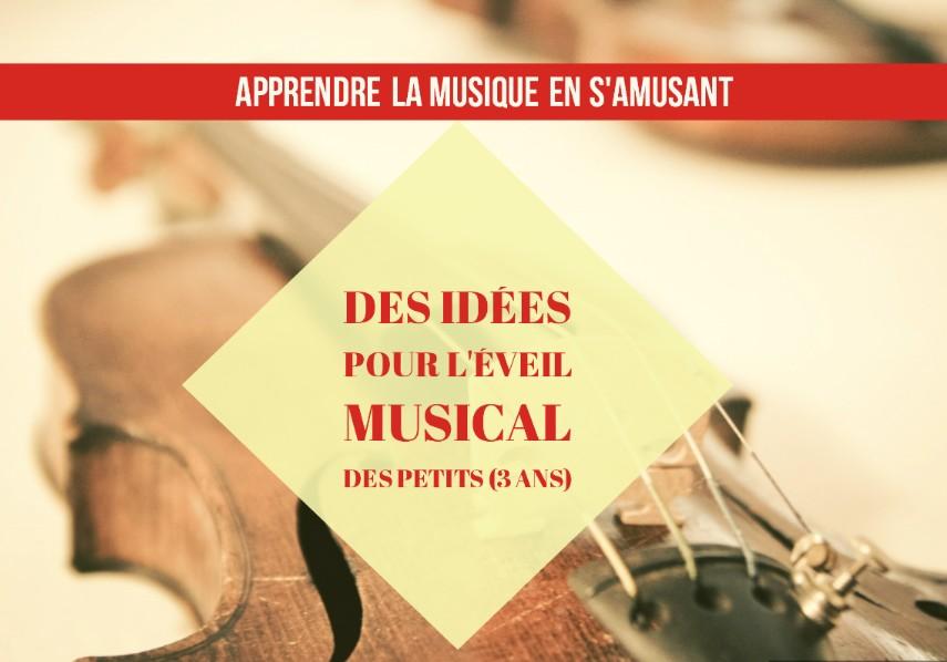Apprendre La Musique En Samusant Des Idées Pour Léveil Musical