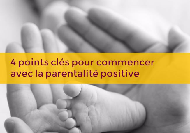 commencer-avec-la-parentalite-positive