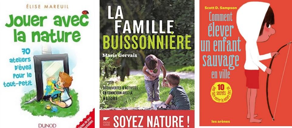 3 Livres Pour Faire Le Plein D Activites Nature Avec Les