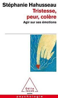 tristesse-peur-colere-agir-sur-ses-emotions
