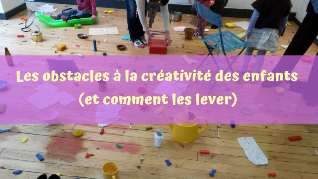 Les obstacles à la créativité des enfants