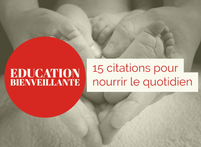 citations éducation bienveillante