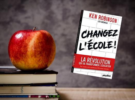 changez école ken robinson