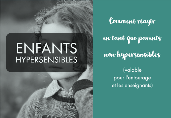 enfant hypersensible parent non hypersensible